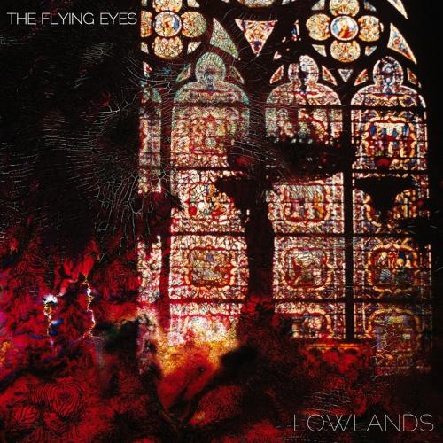 The Flying Eyes - Lowlands - LP (schwarzes Vinyl! zweite Auflage!)
