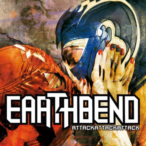 Earthbend -  Attack Attack Attack - CD