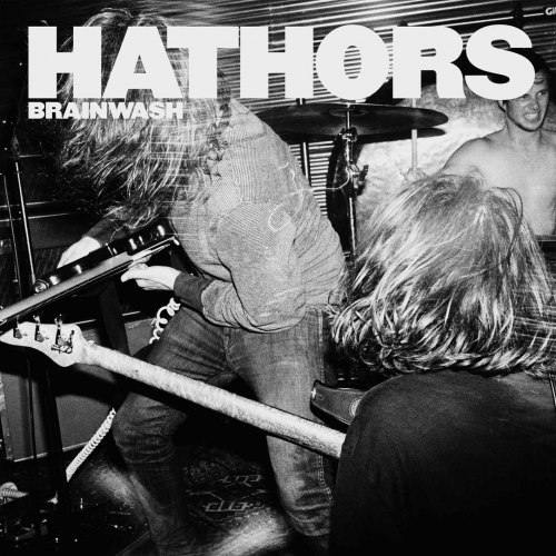 Hathors - Brainwash - LP (180gr Vinyl / MP3