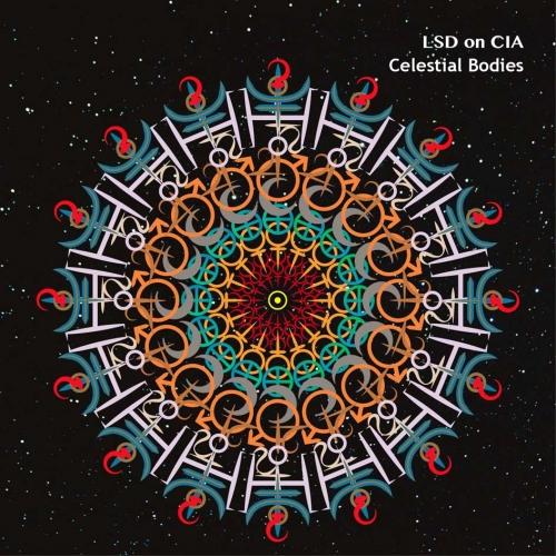 LSD ON CIA - Celestial Bodies - CD