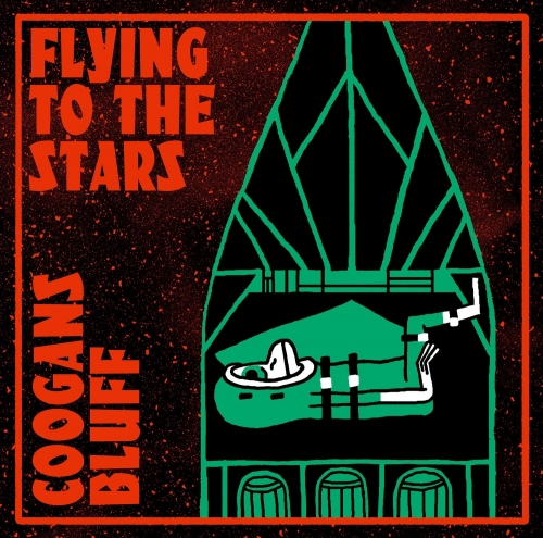 Coogans Bluff - Flying To the Stars - CD