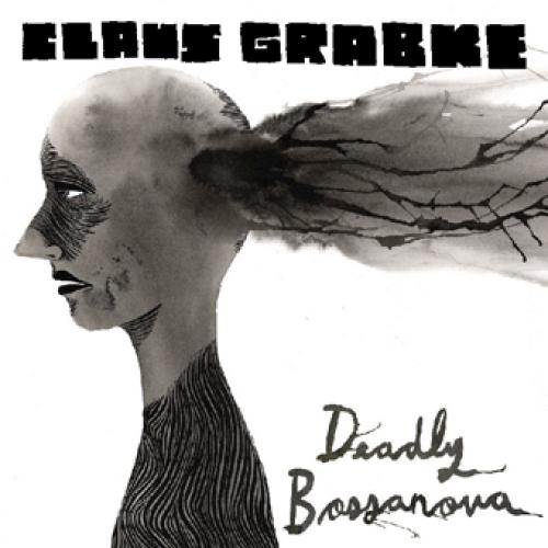 Claus Grabke - Deadly Bossanova - CD