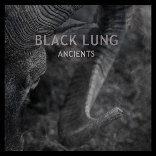 BLACK LUNG - Ancients - LP  (limited Edition, clear w/smoke - col.Vinyl, Poster, Download)