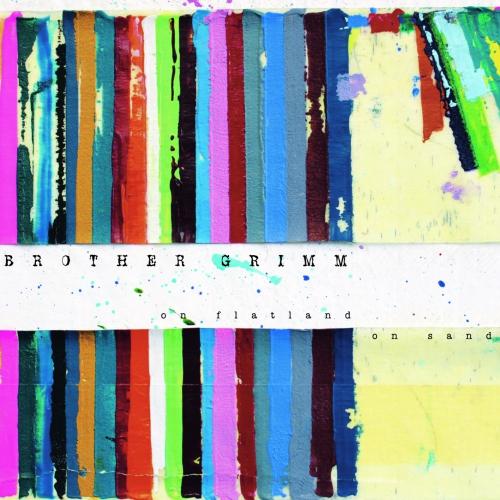 Brother Grimm - On Flatland, On Sand - CD (Digipack, 12 seitiges Booklet)