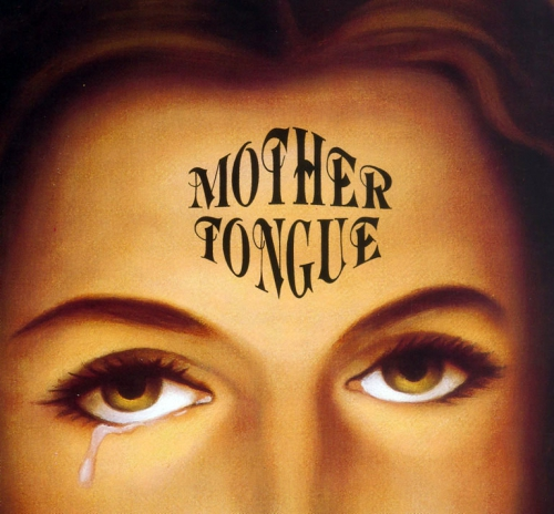 Mother Tongue - s/t - DoLP (mit Etching, Gatefold, Poster, Lyrics)