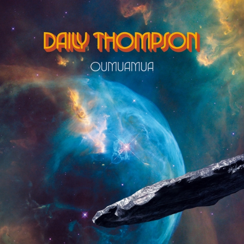 Daily Thompson - Oumuamua - LP im Gatefold Cover (Die letzten Exemplare: Erstauflage im blauen Vinyl) plus DLC
