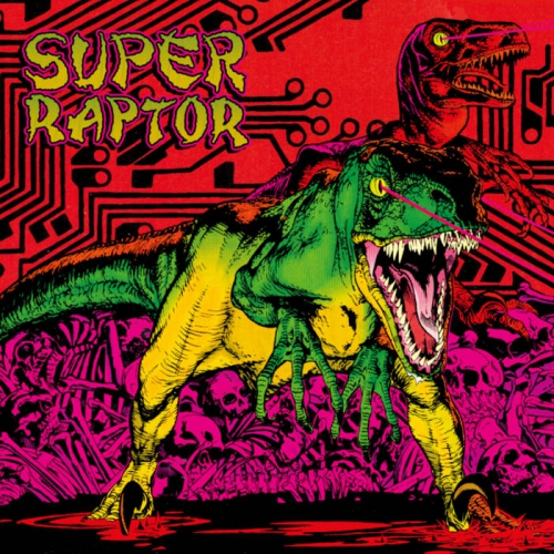 Super Raptor - s/t - LP