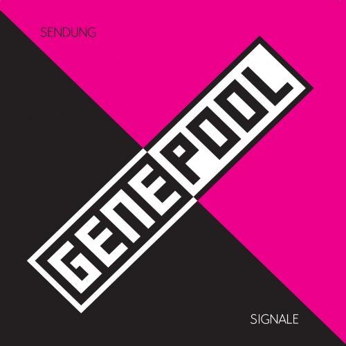 Genepool - Sendung/Signale LP