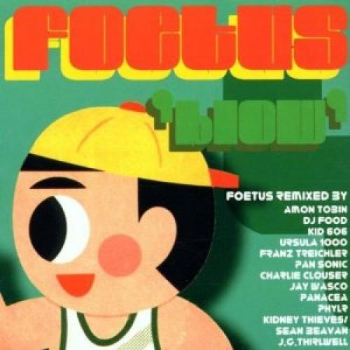 Foetus - Blow CD