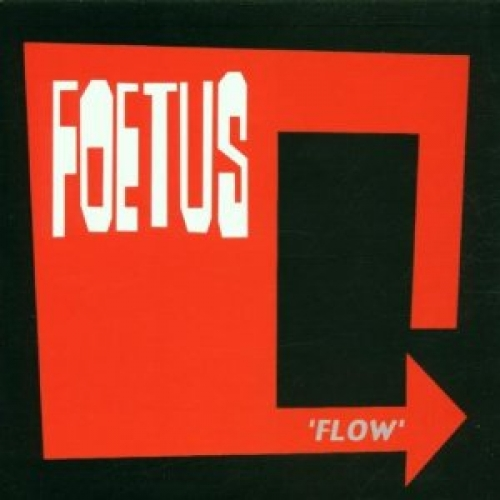Foetus - Flow CD