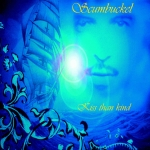 Scumbucket - Kiss Than Kind - CD