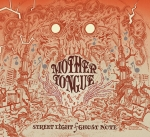"Mother Tongue - ""Streetlight / Ghost Note - Fan Edition"" (2016) Doppel CD"