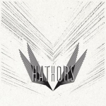 Hathors - s/t  (Headstrong Records / 2011)