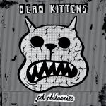 Dead Kittens - Pet Obituaries (Digipack mit 12 seitigem Booklet)