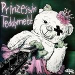 Tschaika 21/16 - Prinzessin Teddymett -  CD im 8-Panel-Digipack mit Bonustracks