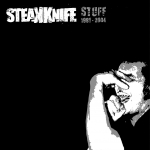 Steakknife - Stuff 1991-2004 - CD