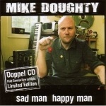 Mike Doughty - Sad man happy man (Special Edition)