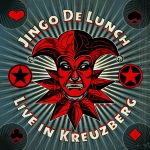 Jingo de Lunch - Live in Kreuzberg - CD