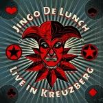 Jingo de Lunch - Live in Kreuzberg - CD