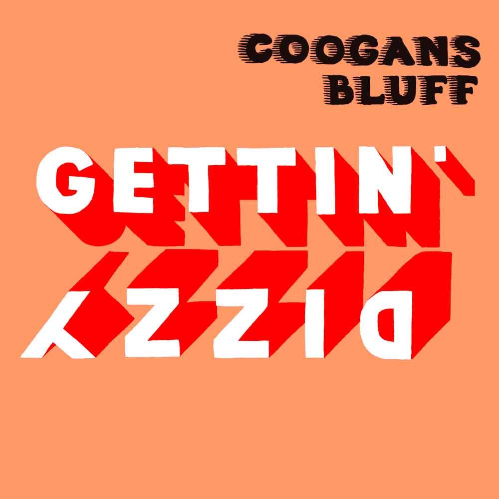 Coogans Bluff, Gettin' Dizzy, Album Cover, Noisolution