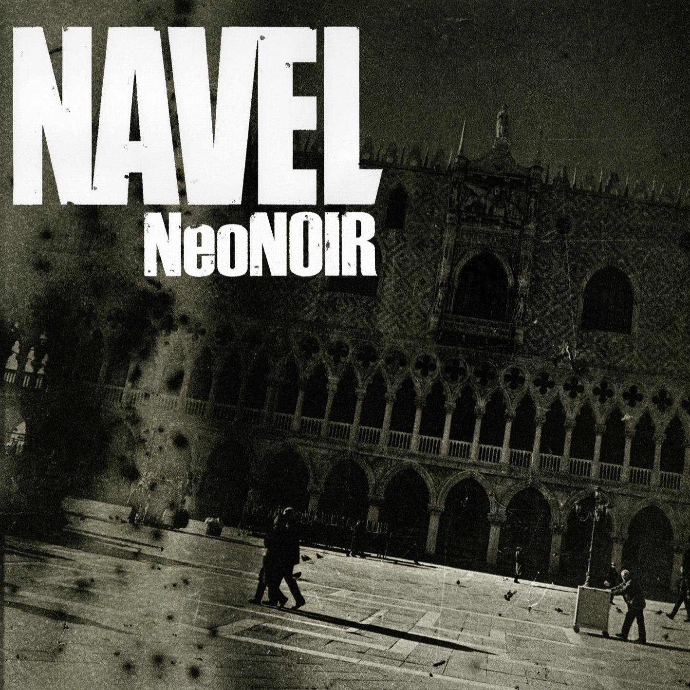 Navel, Neo Noir, 2011, Noisolution, Cover